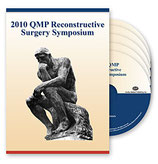 2010 QMP Reconstructive Surgery Symposium: 5-DVD Set