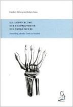 Ketschmer: Die Entwicklung der Endprothetik des Handegelenks