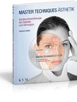 G. Sattler: Master Techniques Ästhetik  Botulinumtoxintherapie der Glabella- und Stirnregion