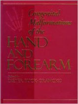 Buck-Gramcko: Congenital Malformations of the Hand and Forearm -