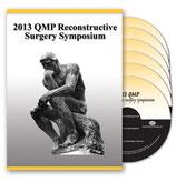 2013 QMP Reconstructive Surgery Symposium: 6-DVD Set