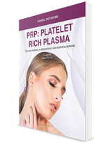 Sister: PRP: Platelet Rich Plasma - New Frontier in Regenerative and Aesthetic Medicine