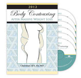 Aly: 2012 Body Contouring After Massive Weight Loss Symposium DVD Set