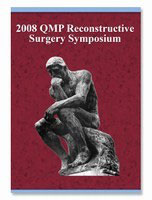 2008 QMP Reconstructive Surgery Symposium: 6-DVD Set