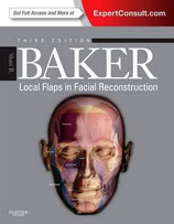 Baker: Local Flaps in Facial Reconstruction Expert Consult