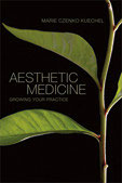Kuechel:  Aesthetic Medicine: Growing Your Practice