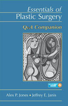 Alex P. Jones, Jeffrey E. Janis: Essentials of Plastic Surgery: Q&A Companion