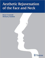 Connell, B.; Sundine, M.J.: Aesthetic Rejuvenation of the Face and Neck