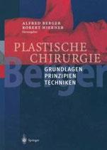 A.Berger u. R.Hierner: Band 1 Plastische Chirurgie Grundlagen, Prinzipien, Techniken