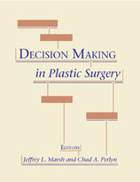 Marsh/Perlyn: Decision Making in Plastic Surgery