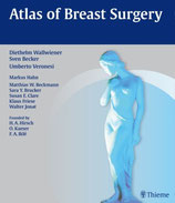 Diethelm Wallwiener: Atlas of Breast Surgery