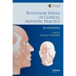 Anthony Benedetto: Botulinum Toxins in Clinical Aesthetic Practice