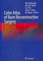 Hyakusoku: Color Atlas of Burn Reconstructive Surgery