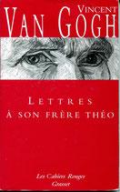 Lettres à son frère Théo (Vincent Van Gogh
