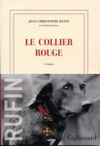 Le collier rouge (Jean-Christophe Rufin)