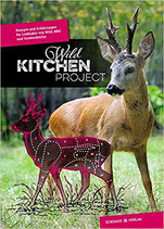 Wild Kitchen Project (Band 1)