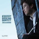 Robert Giegling Quintett Tafelrunde (Neuklang Records 2010)