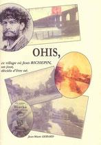 OHIS, ce village où Jean RICHEPIN écida un jour d'être né