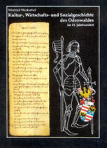 Kultur-, Wirtschafts- und Sozialgeschichte des Odenwaldes im 15. Jahrhundert