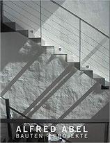 Alfred Abel - Bauten und Projekte