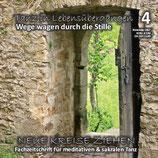 """Heft 4-2017 """"TANZ IN LEBENSÜBERGÄNGEN - Wege wagen in der Stille"""""""