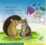 Mathilda und Hannibal. Die Rettung durch den Adler.
