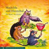 Mathilda und Hannibal. Die Müsli-Geschichte