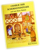 """""""Charlie der Schornsteinfeger und sein Kater Mohrle"""" von Bruce Peardon"""