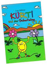 """""""Kurti und der Geburtstag"""" von Lars Höllerer"""