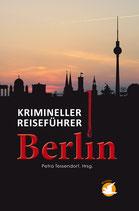 Krimineller Reiseführer Berlin (im Handel vergriffen)
