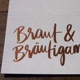 Braut & Bräutigam, Kupfer matt