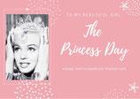 Vale Regalo  Princess  Day