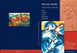 Franz Marc Die roten Pferde / Der Turm der blauen Pferde
