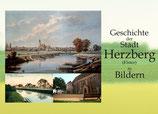 Die Geschichte der Stadt Herzberg (Elster) in Bildern