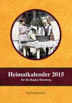 Heimatkalender 2015 für die Region Herzberg