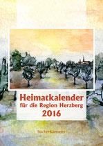 Heimatkalender 2016 für die Region Herzberg