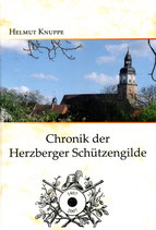 Chronik der Herzberger Schützengilde gegr. 1407 e.V.
