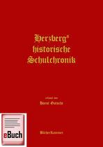 Herzbergs historische Schulchronik (eBuch)