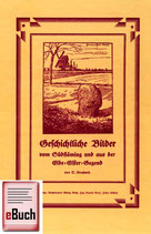 Geschichtliche Bilder vom Südfläming und aus der Elbe-Elster-Gegend (eBuch)
