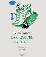 La caza del carualo /  Lewis Carroll