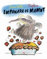 EMPANADA DE MAMUT / JEANNE WILLIS