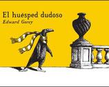 EL HUÉSPED DUDOSO / EDWARD GOREY