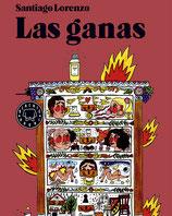 LAS GANAS / SANTIAGO LORENZO