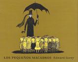 LOS PEQUEÑOS MACABROS / EDWARD GOREY