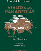 ASALTO A LAS PANADERIAS / HARUKI MURAKAMI