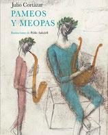 Pameos y Meopas / Julio Cortázar