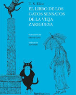 El libro de los gatos sensatos de la vieja zarigüeya  /  Thomas S. Elliots