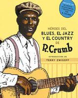 Héroes del Blues, Jazz y Country / Robert Crumb
