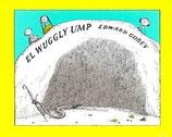 EL WUGGLY UMP / EDWARD GOREY