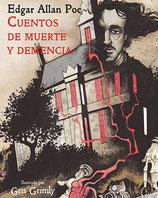 Cuentos de muerte y demencia /  Edgar Allan Poe